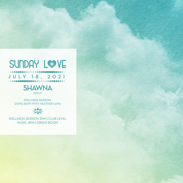 Sunday Love featuring Special Guest: TBA - Shawna (KMLN) event thumbnail
