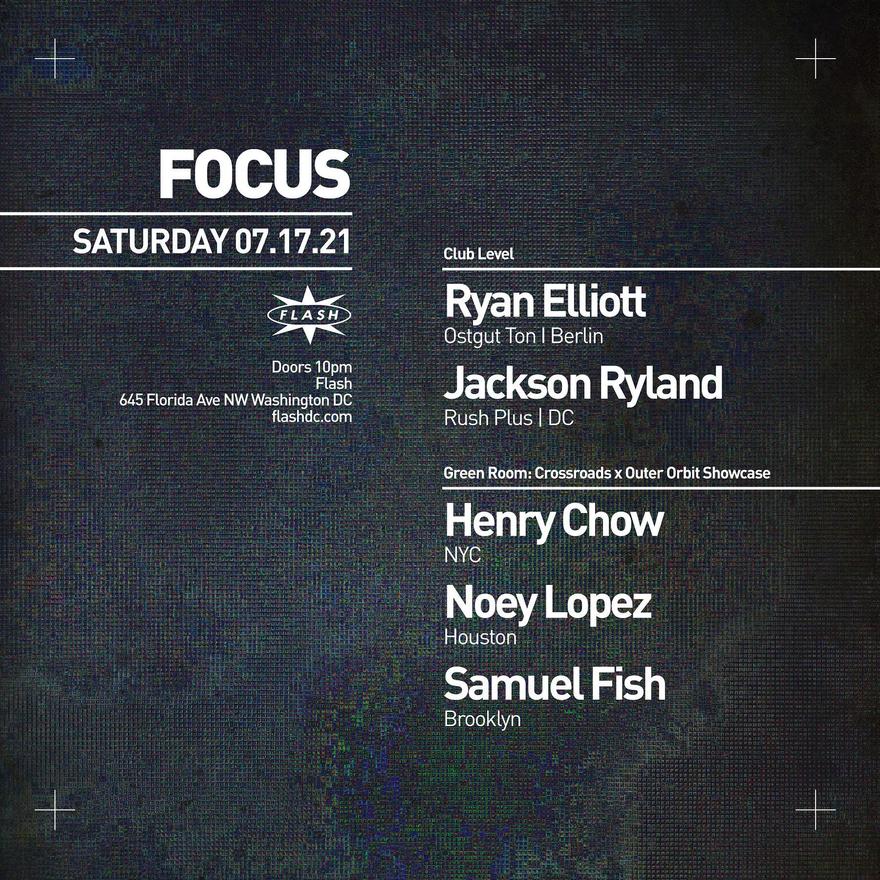 FOCUS: Ryan Elliot - Jackson Ryland - Henry Chow - Noey Lopez - Samuel Fish event thumbnail