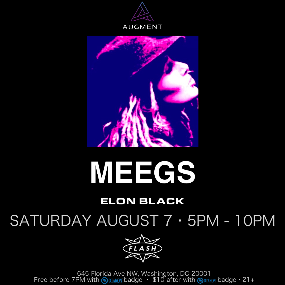 Otakon: MEEGS (Early Show) event thumbnail